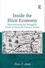 Inside the Illicit Economy af Evan Jones