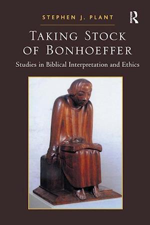 Taking Stock of Bonhoeffer