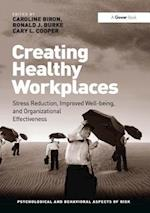 Creating Healthy Workplaces (Psychological and Behavioural Aspects of Risk)