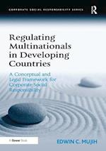 Regulating Multinationals in Developing Countries (Corporate Social Responsibility Series)