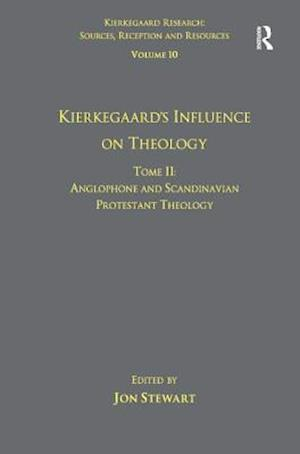 Volume 10, Tome II: Kierkegaard's Influence on Theology
