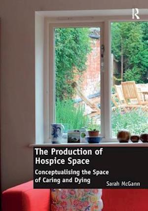 The Production of Hospice Space