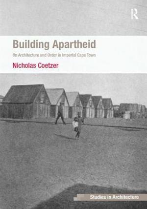 Building Apartheid
