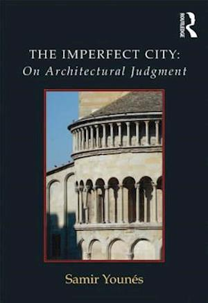 The Imperfect City: On Architectural Judgment