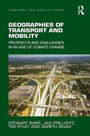 Geographies of Transport and Mobility