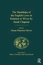 The Hardships of the English Laws in Relation to Wives by Sarah Chapone (Early Modern Englishwoman 1500-1750: Contemporary Editions)