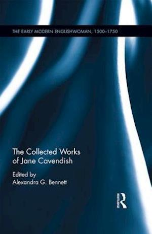 Bog, hardback The Collected Works of Jane Cavendish af Alexandra G. Bennett