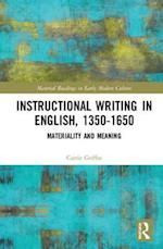Instructional Writing in English, 1350-1650 (Material Readings in Early Modern Culture)