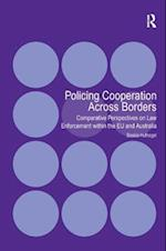Policing Cooperation Across Borders