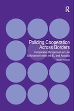 Policing Cooperation Across Borders af Saskia Hufnagel