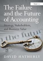 The Failure and the Future of Accounting