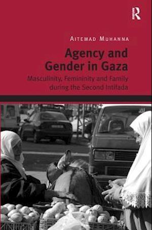 Agency and Gender in Gaza
