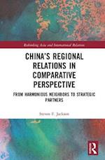 China's Regional Relations in Comparative Perspective (Rethinking Asia and International Relations)