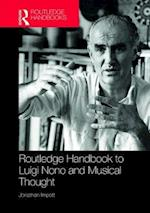Luigi Nono and Musical Thought