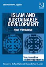 Islam and Sustainable Development (Transformation and Innovation)