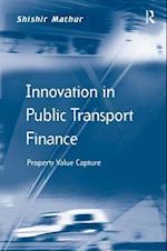 Innovation in Public Transport Finance af Shishir Mathur