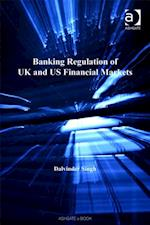 Banking Regulation of UK and US Financial Markets