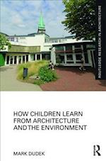 How Children Learn from Architecture and the Environment