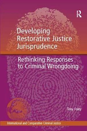 Developing Restorative Justice Jurisprudence