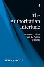 The Authoritarian Interlude