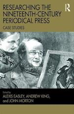 Researching the Nineteenth-Century Periodical Press