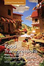 Food Transgressions (Critical Food Studies)