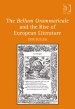 Bellum Grammaticale and the Rise of European Literature af Erik Butler