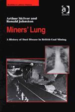Miners' Lung (Studies in Labour History)