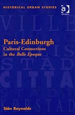 Paris-Edinburgh (Historical Urban Studies Series)