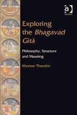 Exploring the Bhagavad Gita