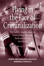 Flying in the Face of Criminalization