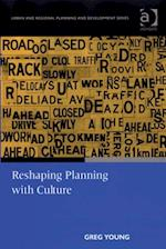 Reshaping Planning with Culture af Greg Young
