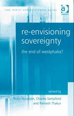 Re-envisioning Sovereignty (Law, Ethics and Governance)