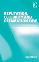 Reputation, Celebrity and Defamation Law