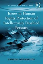 Issues in Human Rights Protection of Intellectually Disabled Persons (Medical Law and Ethics)