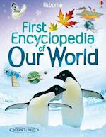 First Encyclopedia of our World (Usborne First Encyclopaedias S)