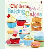 Children's Book of Baking Cakes (Usborne Cookbooks)