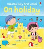Usborne Very First Words on Holiday (Usborne Very First Words)