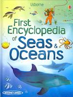First Encyclopedia of Seas and Oceans (Usborne First Encyclopedias)