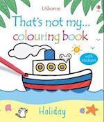 That's Not My Holiday Colouring Book af Rachel Wells, Fiona Watt