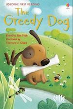 The Greedy Dog (Usborne First Reading, nr. 2)