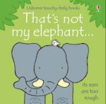 That's Not My Elephant (That's Not My..)