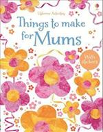 Things to Make for Mums (Things to Make and Do)