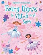 Fairy Things to Stitch and Sew (Things to Make and Do)