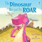 The Dinosaur Who Lost His Roar (Picture Books)