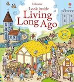 Look Inside Living Long Ago (Look Inside)