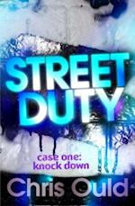 Street Duty, Case One: Knock Down af Chris Ould
