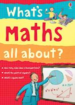What's Maths All About? (Whats Science All About)