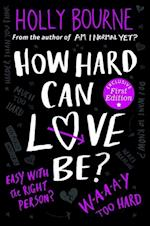 How Hard Can Love be? (The Normal Series, nr. 2)