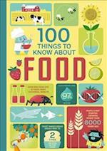 100 Things to Know About Food (100 Things to Know)